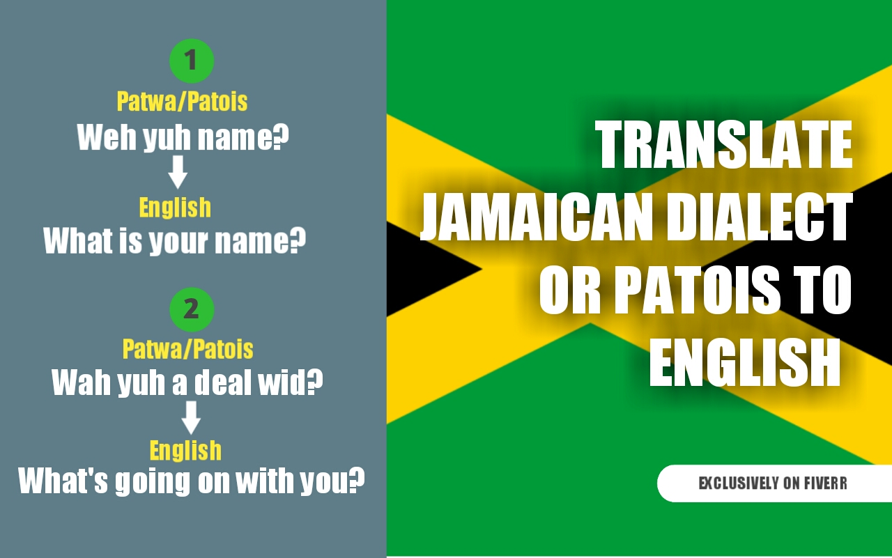 I Will Translate Jamaican Patois Patwa To English